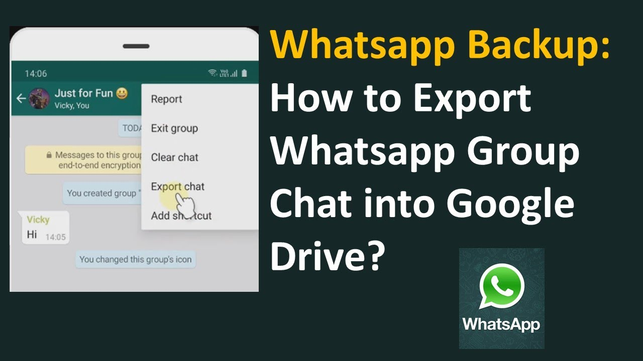 Whatsapp Backup How To Export Whatsapp Group Chat Into Google Drive Youtube