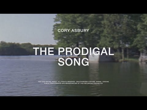 The Prodigal Song - Cory Asbury | To Love A Fool
