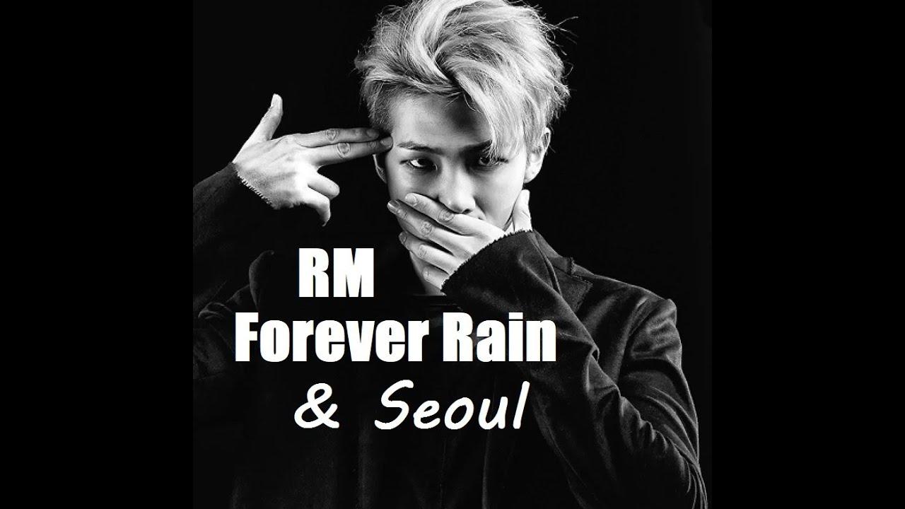 [BTS] RM - Forever Rain & Seoul (Download Link In The Description)