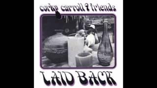 Corky Carroll & Friends ♪ Ain