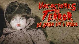 Vacaciones de Terror: La Saga en 1 Video