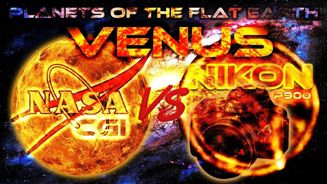 FLAT EARTH Planets - VENUS ... NASA CGI vs NIKON P900 x83 ...