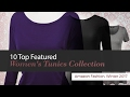 10 Top Featured Women's Tunics Collection Amazon Fashion, Winter 2017