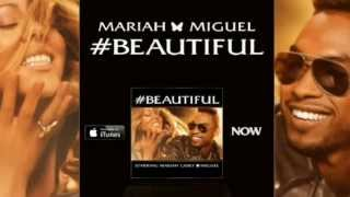 Mariah Carey Feat. Miguel - #Beautiful ( Acoustic Official Audio ) (Full Version)