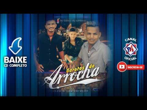 Garotos do Arrocha - 2017 - CD Completo