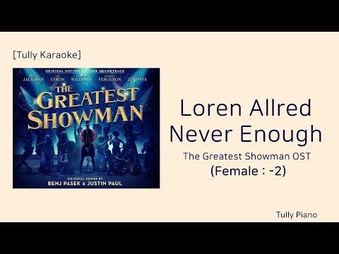 [Karaoke: -2key] Never Enough Inst.(The Greatest Showman OST)
