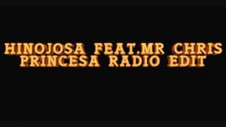 Hinojosa Feat. Mr Chris - Princesa - Radio Edit(( RUBEN DJ))
