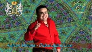 ADRIAN MINUNE - DUBAI DUBAI (CLUB THE KING), LIVE