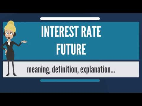 What is INTEREST RATE FUTURE? What does INTEREST RATE FUTURE mean? INTEREST RATE FUTURE meaning