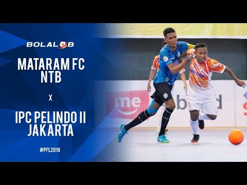 Mataram FC (3) Vs (5) IPC Pelindo II Jakarta - Highlights Pro Futsal League 2018