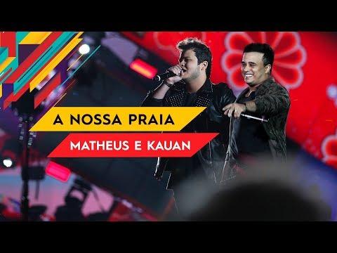 Baixar A Nossa Praia - Matheus & Kauan - Villa Mix Goiânia 2017 ( Ao Vivo )