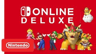 Nintendo Switch Online DELUXE - Overview Trailer - Nintendo Switch