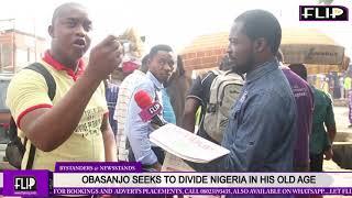 OBASANJO SEEKS TO DIVIDE NIGERIA IN HIS OLD AGE