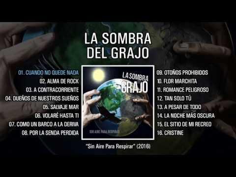 """LA SOMBRA DEL GRAJO """"Sin Aire Para Respirar"""" (Álbum completo)"""