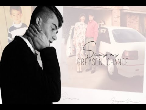 Seasons - Greyson Chance