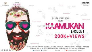 Anatomy of A Kaamukan Malayalam Mini Web Series EP 01 | Thamby | Ondraga Entertainment