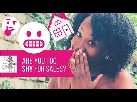 Are You TOO SHY for Sales?