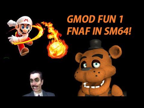 Fun with garry s mod 1 fnaf in super mario 64 yo youtube