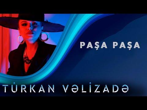 Turkan Velizade - Pasa Pasa  (Yeni Klip 2020)