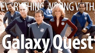 Everything Wrong With Galaxy Quest in 18 Minutes or Less