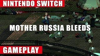 Mother Russia Bleeds Nintendo Switch Gameplay