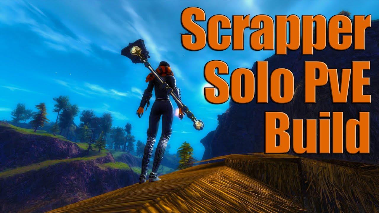 Scrapper Solo Open World Build Guide