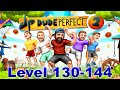 Let's Play Dude Perfect 2 Level 130-144