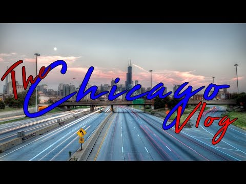 FINALLY!!! THE CHICAGO VLOG IS HERE!!!!!!!