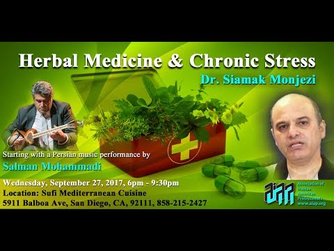 AIAP General Meeting (Sep. 2017): Herbal Medicine & Chronic Stress by Dr. Monjezi