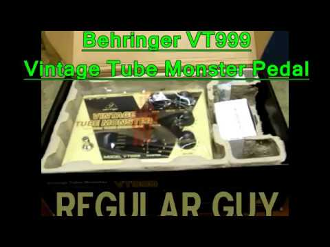 Regular Guy Review: Behringer VT999  Vintage Tube Monster Pedal