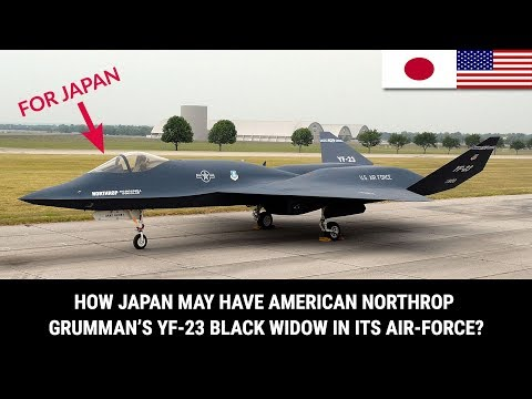 HOW JAPAN MAY HAVE AMERICAN NORTHROP GRUMMAN'S YF-23 BLACK W