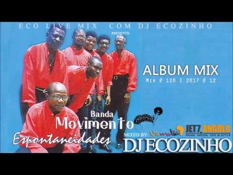 Banda Movimento - Espontaniedades (2001) Album Mix 2017 - Eco Live Mix Com Dj Ecozinho