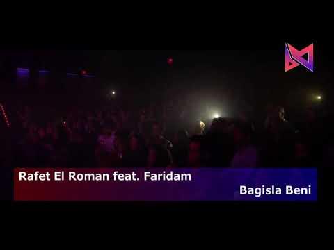 🎞 Rafet El Roman Feat. Faridam - Bagisla Beni  (Turkish Clips)