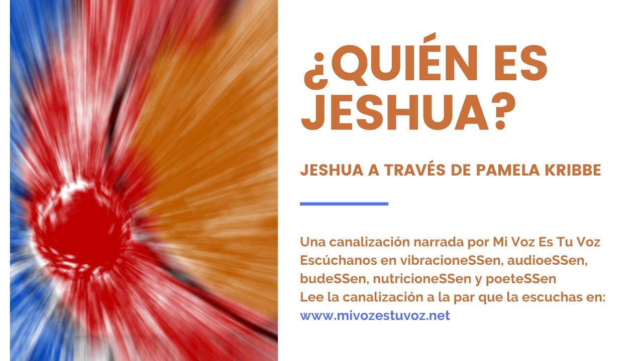 ¿QUIÉN ES JESHUA? | Una canalización de Jeshua a través de Pamela Kribbe
