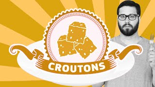Mayor Wertz Reviews Food: Croutons