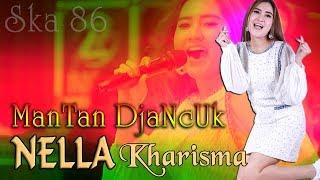 Nella Kharisma - MANTAN DJANCUK   |   cover SKA 86