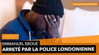 Emmanuel Eboué arrêter par la Police de Londres !!!
