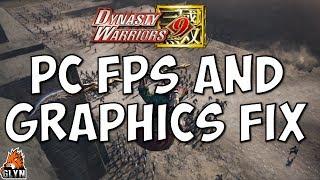 Dynasty Warriors 9 PC FPS Fix