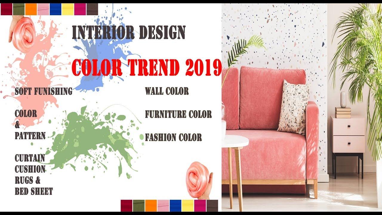 Interior Decor Soft Furnishing color,fabric , Pattern Trend & Fashion Color Trend 2019