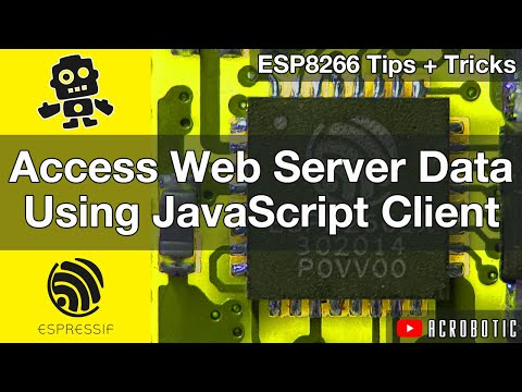 ESP8266 Web Server Access With JavaScript Client And Arduino IDE (Mac OSX And Windows)