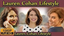Lauren Cohan Biography ❤ life story ❤ lifestyle ❤ husband ❤ family ❤ house ❤ age ❤ net worth,