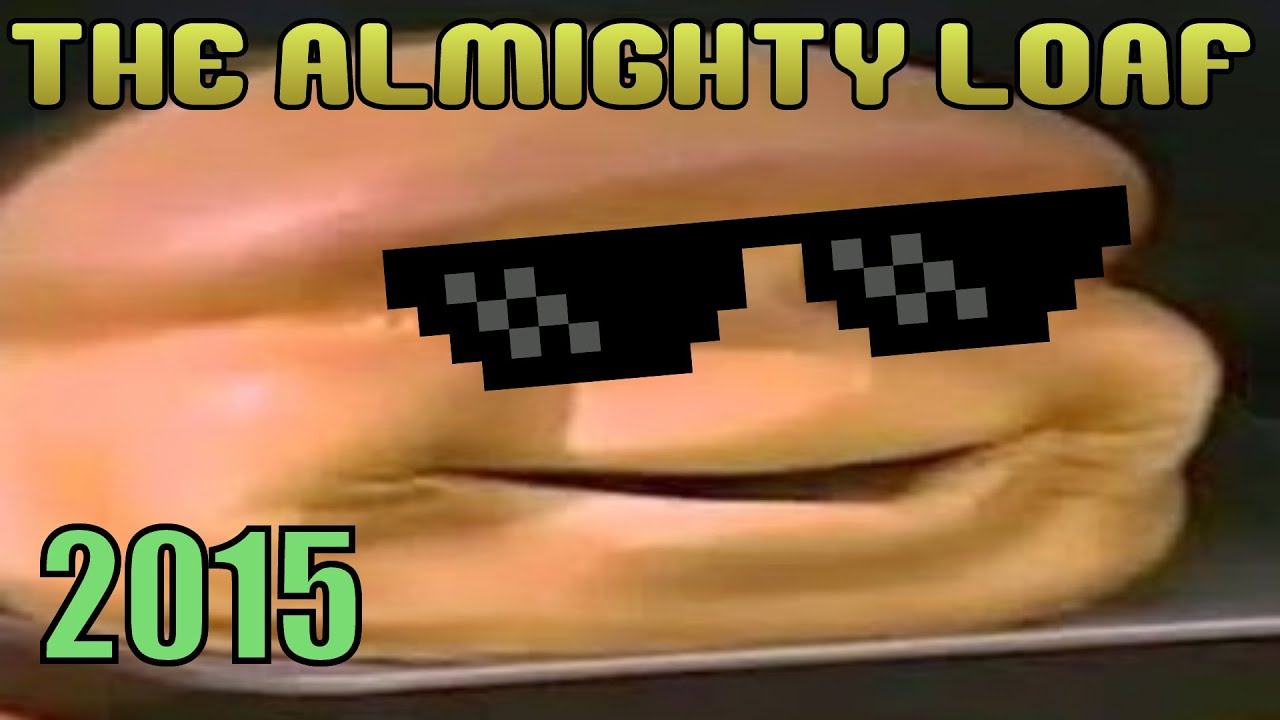 maxresdefault the almighty loaf 2015 youtube