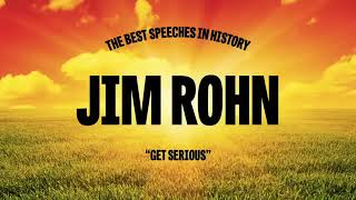 Jim Rohn: Get Serious (FULL Audio Book)