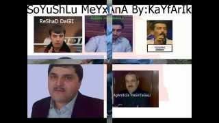 Aydin Resad  Elekber Kerim Aqamirze 18+ SOYUSLU MEYXANA! ! !