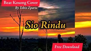 Sio Rindu Beat Kosong Slow Rnb HipHop 2019