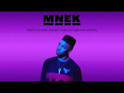 MNEK - Wrote A Song About You [Leo Kalyan Remix]
