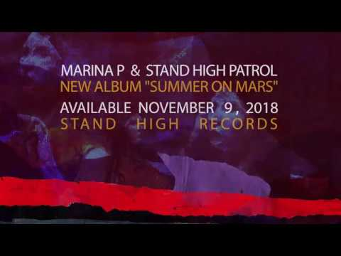 "MARINA P & STAND HIGH PATROL - ""Working Class"" Mp3"