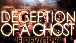 """Deception Of A Ghost """"Firework"""" (Katy Perry)"""
