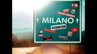 Download Video SCOREFOR - MILANO MP3 3GP MP4