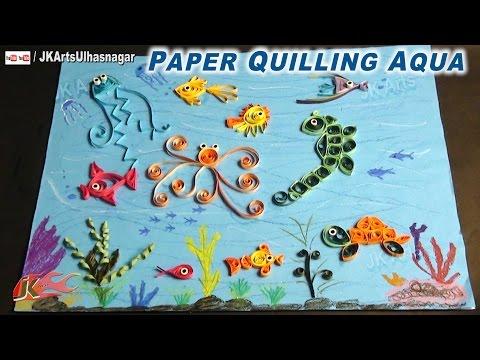 DIY Paper Quilling Aqua | How to make Under the Sea Creature | JK Arts 651